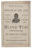 Songs, Sketch of the Life of Blind Tom