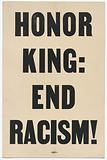 """Placard stating """"HONOR KING: END RACISM"""" carried in 1968 Memphis March"""
